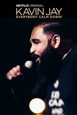 Kavin Jay : Everybody Calm Down!