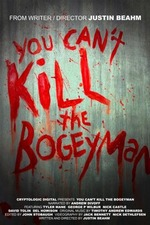 You Can't Kill the Bogeyman