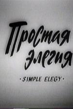 A Simple Elegy