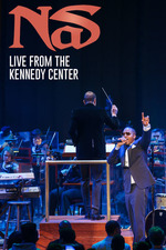 Nas: Live from the Kennedy Center