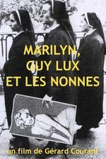 Marilyn, Guy Lux et les nonnes