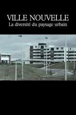 Ville nouvelle: La diversité du paysage urbain