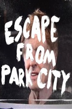 Escape from Park City