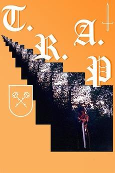 T R A P (2018) directed by Manque La Banca • Reviews, film + cast