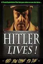 Hitler Lives!