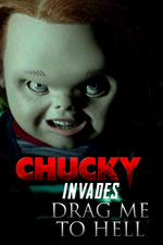 Chucky Invades Drag Me to Hell