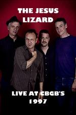The Jesus Lizard Live at CBGB's