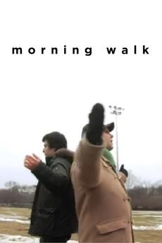 Morning Walk (2008)