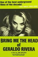 Bring Me the Head of Geraldo Rivera