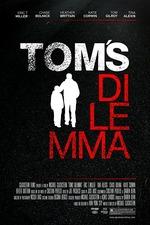 Tom's Dilemma