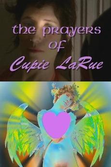 The Prayers of Cupie LaRue