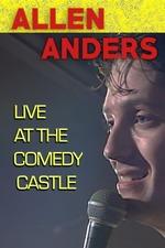 Allen Anders: Live at the Comedy Castle (circa 1987)