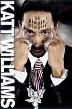 Katt Williams: It's Pimpin Pimpin