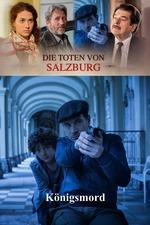 Die Toten von Salzburg - Königsmord