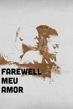 Farewell Meu Amor