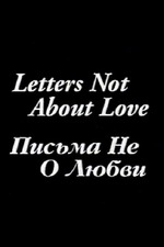 Letters Not About Love