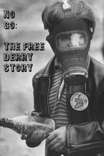No Go: The Free Derry Story