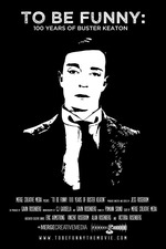 To Be Funny: 100 Years of Buster Keaton