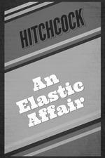An Elastic Affair