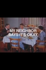 My Neighbor Says It's Ok