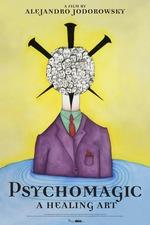 Psychomagic, A Healing Art