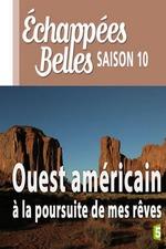 Ouest américain à la poursuite de mes rêves