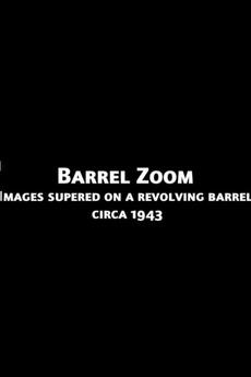 Barrel Zoom