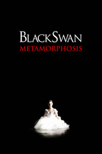 Black Swan: Metamorphosis