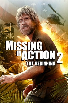 Missing In Action 2: The Beginning ...  Missing In Action Poster