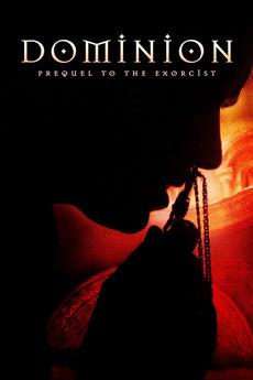 Dominion: Prequel to the Exorcist (2005)
