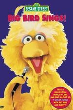 Sesame Street: Big Bird Sings!