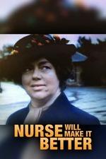Nurse Will Make It Better