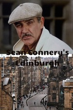 Sean Connery's Edinburgh