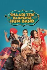 Shaadi Teri Bajayenge Hum Band