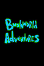 Bushworld Adventures