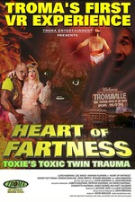 Heart of Fartness: Troma's First VR Experience Starring the Toxic Avenger