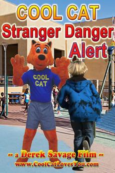 Cool Cat Stranger Danger Alert (2018) directed by Derek ...