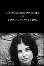Le Cinématon invisible de Raymonde Carasco