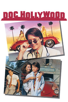 Doc Hollywood (1991) directed by Michael Caton-Jones • Reviews, film + cast • Letterboxd