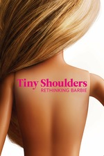 Tiny Shoulders: Rethinking Barbie