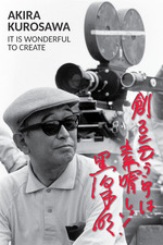 Akira Kurosawa: It Is Wonderful to Create: Throne of Blood