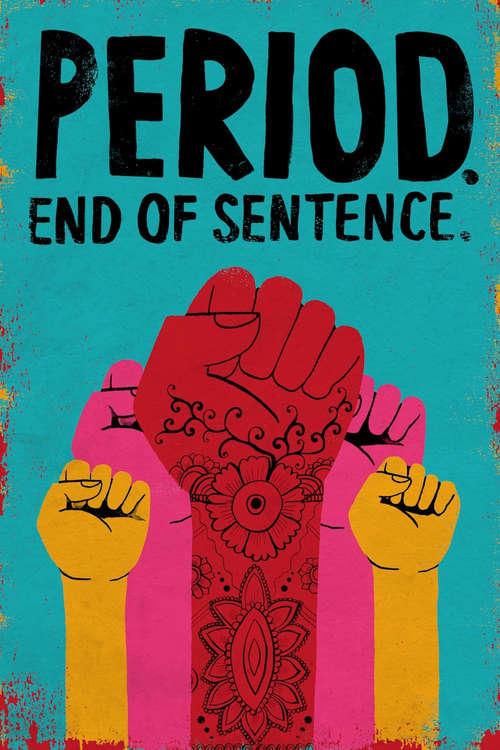 Filmplakat Period. End of Sentence., 2018