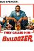 They Called Him Bulldozer