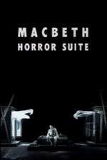 Macbeth Horror Suite