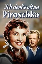 I Often Think of Piroschka