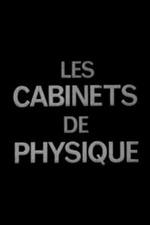 Les Cabinets de physique au XVIIIème siècle