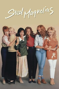 Steel Magnolias 1989 Directed By Herbert Ross Reviews Film