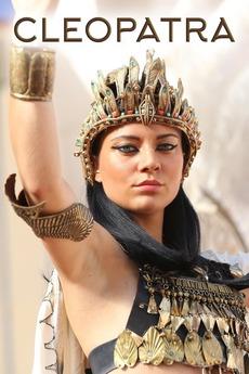 Cleopatra: Mother, Mistress, Murderer, Queen