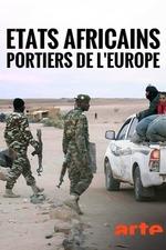 Türsteher Europas – Wie Afrika Flüchtlinge stoppen soll