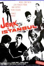 Jerk in Istanbul